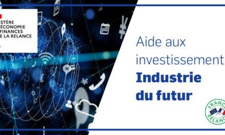Subvention d'aide à l'investissement pour l'Industrie du futur